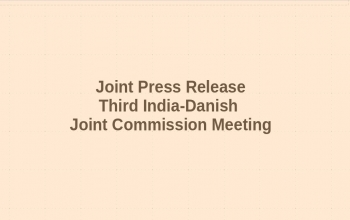 Joint Press Release : Third India-Danish Joint Commission Meeting