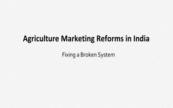 Agricultural Marketing Reforms in India