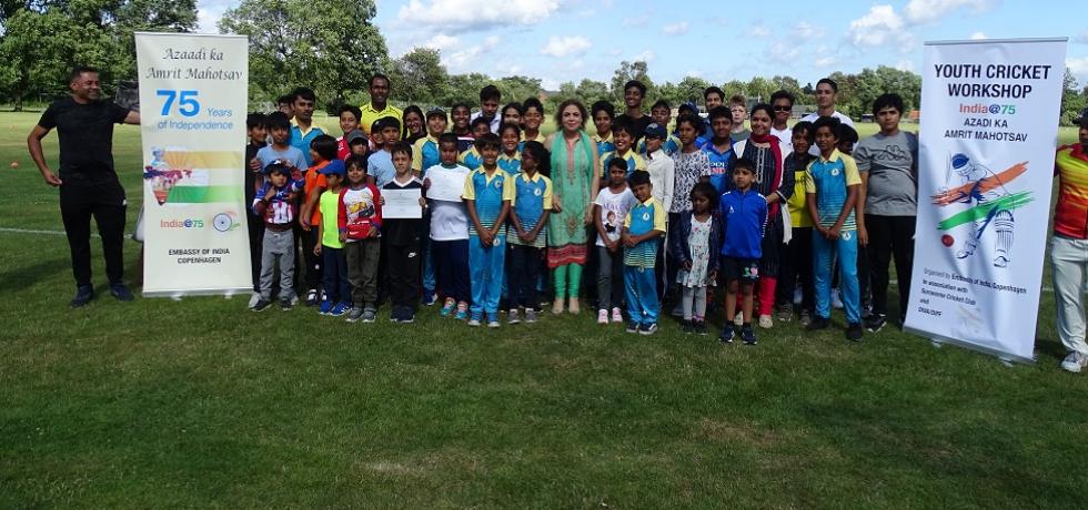 As a part of celebrations of India@75 Azadi Ka Amrit Mahotsav, Embassy of India, Copenhagen organized a Youth Cricket Workshop in association with Soranerne Cricket Club & DIVA on 30th July 2021.